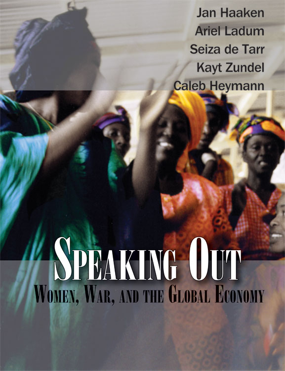 Speaking Out: Women, War, and the Global Economy